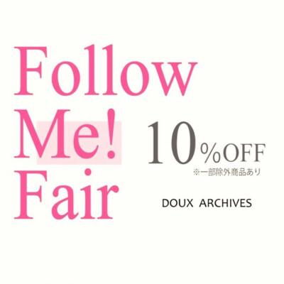 Follow Me! Fair 10%OFF